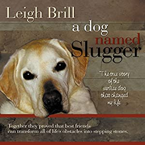 A Dog Named Slugger Audiobook