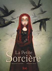 La Petite Sorcière par Benjamin Lacombe