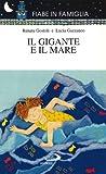 img - for IL GIGANTE E IL MARE (Fiabe In Famiglia, 25) book / textbook / text book