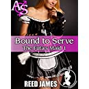 Bound to Serve (The Futa's Maid 1)