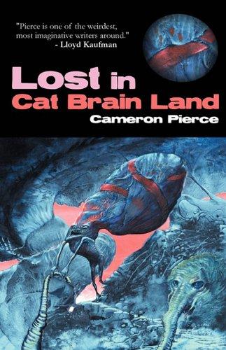 Lost in Cat Brain Land [Pierce, Cameron] (Tapa Blanda)