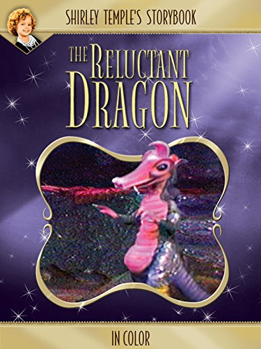 Shirley Temple's Storybook: The Reluctant Dragon (in - Storybook Dragon