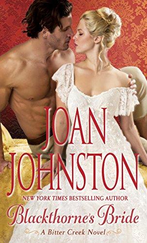Blackthorne's Bride: A Bitter Creek Novel by [Johnston, Joan]