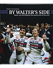 By Walter's Side: Röhrl and Geistdörfer: The Dreamteam of Rallying (engl.)