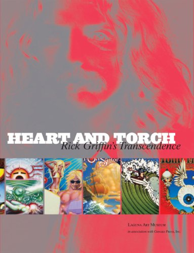 Heart & Torch - Rick Griffin's Transcendence (Painters Torch)