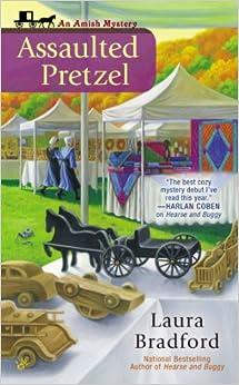Book Assaulted Pretzel (Amish Mysteries (Laura Bradford))