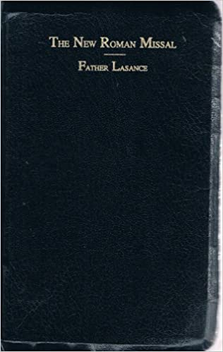 New Roman Missal In Latin And English. by F.X. Lasance