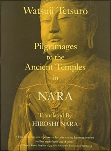 2ad43a4730a41 Pilgrimages to the Ancient Temples in Nara Paperback – March 31