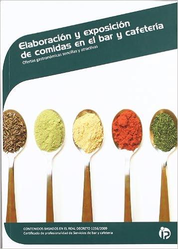 Elaboración y exposición de comidas en el bar y cafetería Hostelería y turismo: Amazon.es: Almudena Villegas Becerril: Libros