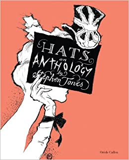 d8b68f7f7d5 Hats  An Anthology  Stephen Jones