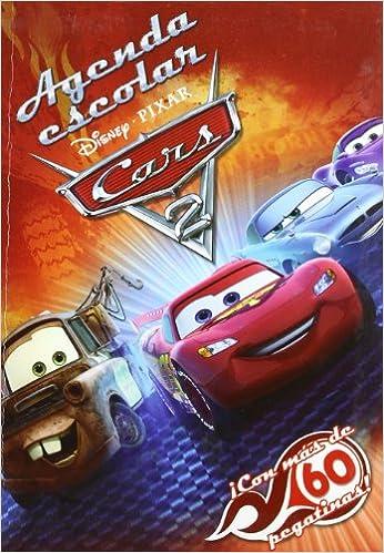 Agenda escolar - cars 2 (Cars Ii (disney)): Amazon.es: Aa.Vv ...