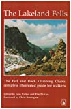 The Lakeland Fells: The Fell and Rock Climbing Club's Complete Illustrated Guide for Walkers by June Parker front cover