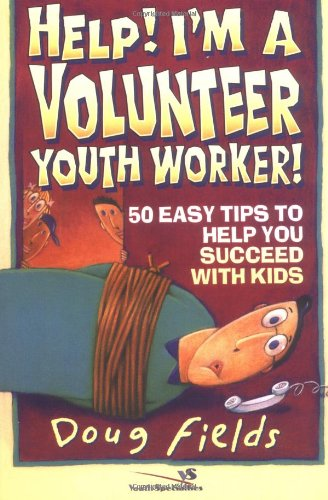 Help! I'm a Volunteer Youth Worker