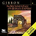 The Decline and Fall of the Roman Empire Hörbuch von Edward Gibbon Gesprochen von: Charlton Griffin