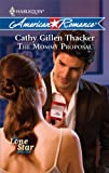 The Mommy Proposal, Cathy Gillen Thacker, 0373753233