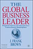Frank Brown's book, The Global Business Leader
