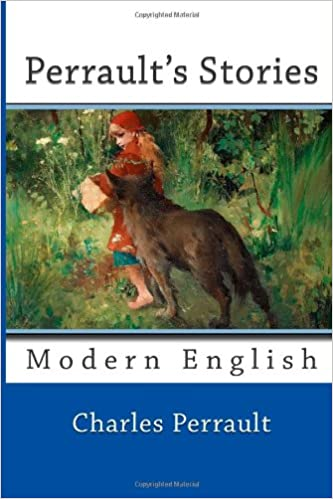 Perrault's Stories: Modern English