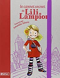 Le carnet secret de Lili Lampion (French Edition)