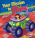 Your Mission to Mars (The Planets)