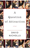 A Question of Attraction: A Novel