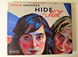 img - for Xenia Hausner: Hide and Seek book / textbook / text book