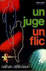 UN JUGE UN FLIC par Rémy Simon