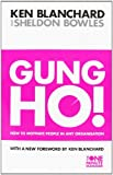 img - for The Gung Ho!: Turn on the People in Any Organization (The One Minute Manager) book / textbook / text book