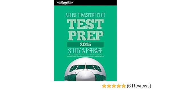Airline Transport Pilot Test Prep 2019: Study & Prepare: Pass your