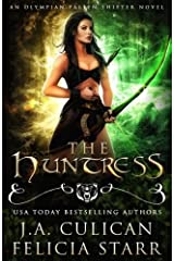 The Huntress: An Olympian Fallen Shifter Novel (Volume 1) Paperback