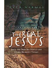 Searching for the Real Jesus: The Dead Sea Scrolls and Other Religious Themes