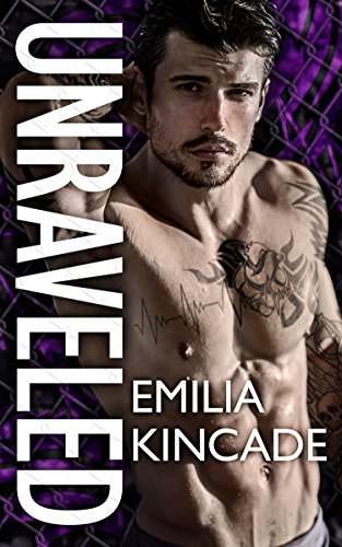 Unraveled (A Bad Boy Secret Baby Romance) ()