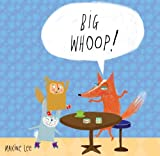 Big Whoop!, Maxine Lee, 1576876837