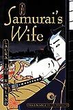 img - for The Samurai's Wife[SAMURAIS WIFE][Paperback] book / textbook / text book