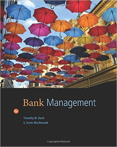 Bank Management by Koch 8th Edition (Hardcover) Textbook Only
