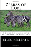 Zebras of Hope, Ellen Kelleher, 1499372736