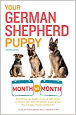 Dog Training Book: Your German Shepherd Puppy Month by Month