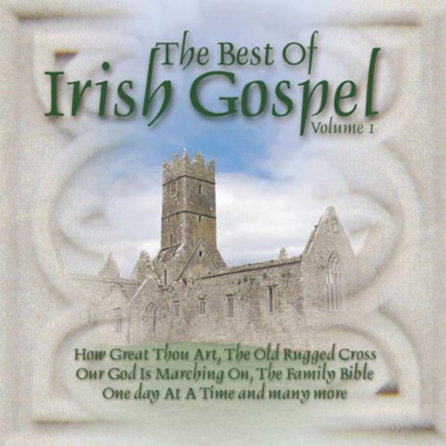 Best Of Irish Gospel Vol 1