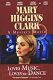Loves Music, Loves to Dance (Mary Higgins Clark Mystery Collection)