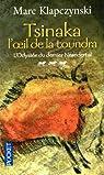 L'Odyssée du dernier Neandertal, tome 3 : Tsinaka, l'oeil de la toundra par Klapczynski