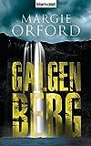 Galgenberg: Thriller (Clare Hart-Romane, Band 4)