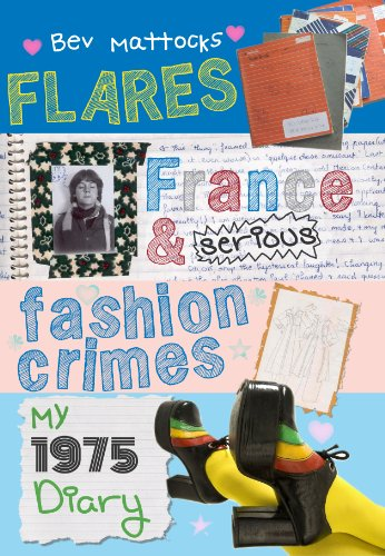 Flares, France and Serious Fashion Crimes - My Real-Life 1975 Teenage Diary