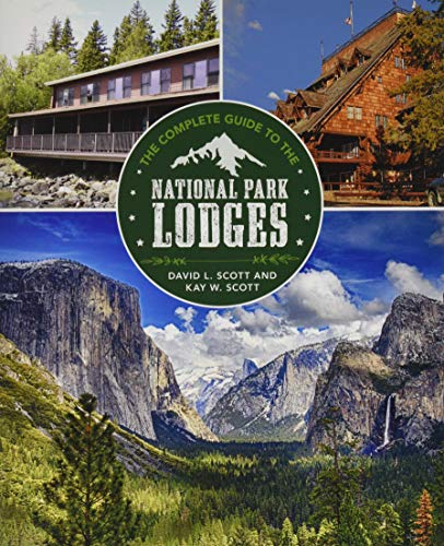 - Complete Guide to the National Park Lodges