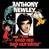 """Anthony Newley Sings """"The Good Old Bad Old Days"""""""