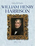William Henry Harrison, Robin S. Doak, 0756502578