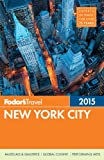 Fodor's New York City 2015, Fodor's, 0804142548