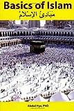 Basics of Islam, Abdul Hye, 1477467424