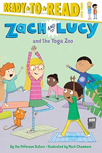 Zach and Lucy and the Yoga Zoo by the Pifferson Sisters 2016 ...