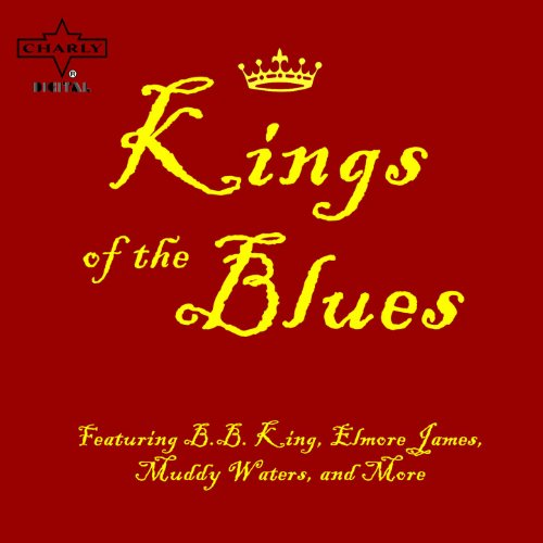 Kings of the Blues Featuring B...