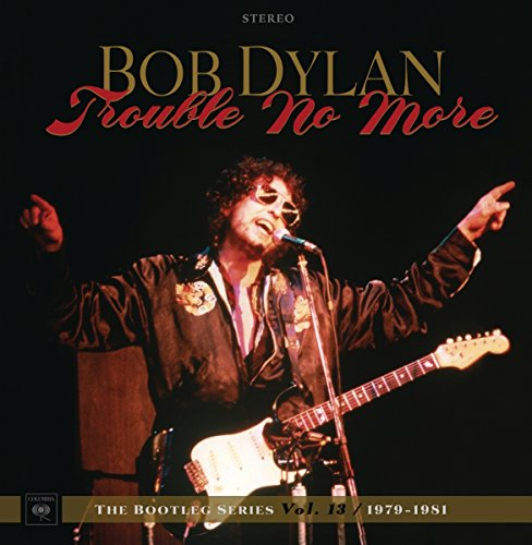 Bob Dylan - Trouble No More 1979 - 1981 The Bootleg Series Vol. 13 - 2CD - FLAC - 2017 - THEVOiD Download