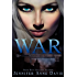 War (The True Reign Series Book 3)